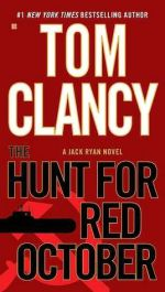 The Hunt for Red October, by Tom Clancy
