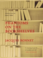 Phantoms on the Bookshelves, by Jacques Bonnet